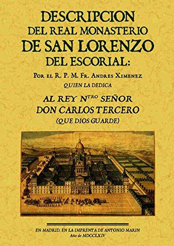 DESCRIPCION DEL REAL MONASTERIO DE SAN LORENZO: XIMÉNEZ, Andrés