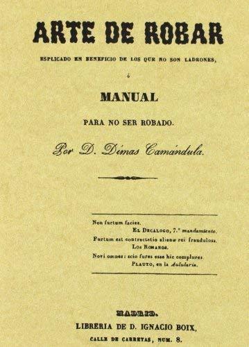 9788497612746: Arte de robar o manual para no ser robado. Edicion Facsimilar (Spanish Edition)