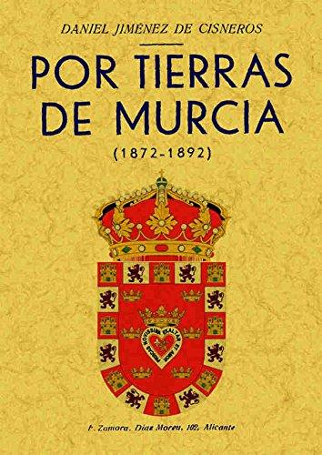 9788497612760: Por Tierras de Murcia