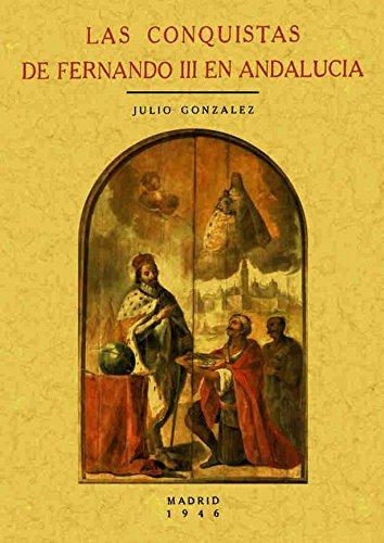 9788497612777: Las conquistas de Fernando III en Andalucía