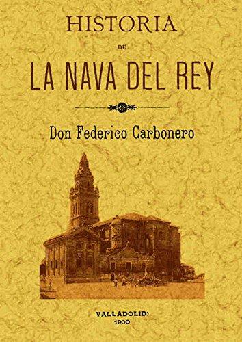 HISTORIA DE LA NAVA DEL REY: CARBONERO FEDERICO