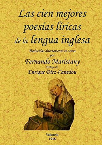 Las cien mejores poesias liricas de la lengua inglesa. Edicion Facsimilar (Spanish Edition): ...