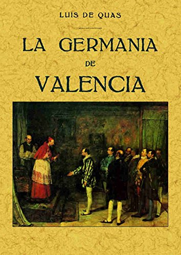 9788497612869: La Germania de Valencia