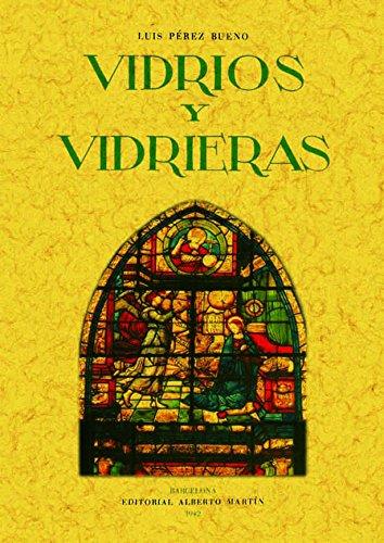 9788497613033: Artes decorativas españolas : vidrios y vidrieras