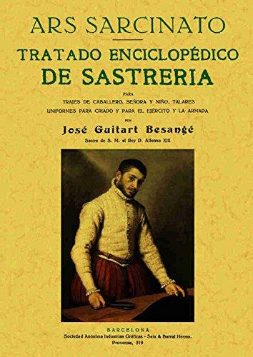 TRATADO ENCICLOPÉDICO DE SASTRERÍA: GUITART BESANGE, JOSE