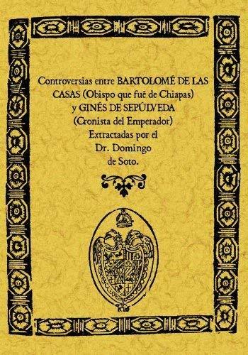 9788497613194: Controversias Entre Bartolome de las Casas y Gines de Sepulveda