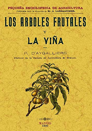 9788497613231: Los Arboles Frutales y La Viña