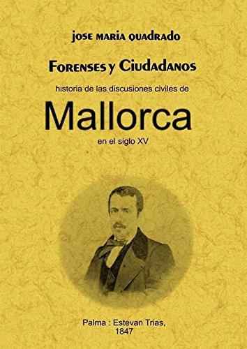 FORENSES Y CIUDADANOS. HISTORIA DE LAS DISCUSIONES: QUADRADO JOSE MARIA