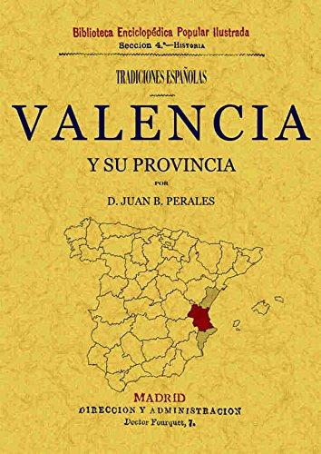 TRADICIONES DE VALENCIA Y SU PROVINCIA: D. JUAN B.