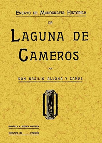 9788497613576: Laguna de Cameros. Ensayo de Monografía Histórica