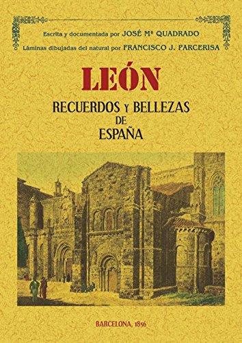 León : recuerdos y bellezas de España: Jose Maria Quadrado
