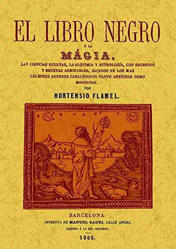 9788497613743: El libro negro o la magia. Edicion Facsimilar (Spanish Edition)