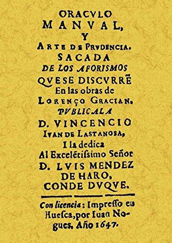 ORACULO MANUAL Y ARTE DE PRUDENCIA SACADA: IVAN DE LASTANOSA,