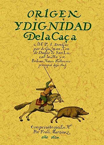 ORIGEN Y DIGNIDAD DE LA CAZA - BALLESTEROS, Juan Mateos