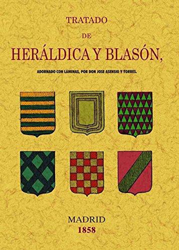 9788497614856: TRATADO DE HERALDICA Y BLASON