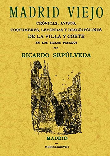 9788497614887: Madrid Viejo