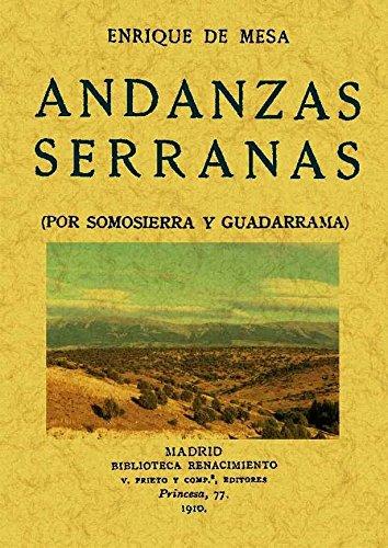 9788497614917: Andanzas serranas : por Somosierra y Guadarrama