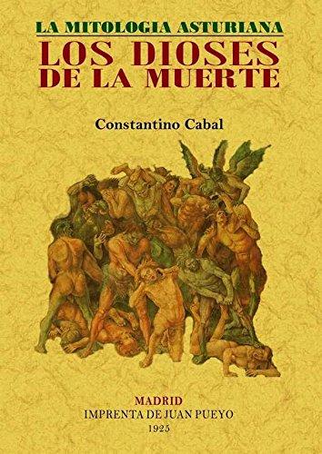 9788497615044: Los dioses de la muerte : la mitología asturiana