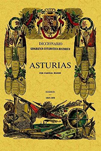 9788497615723: ASTURIAS DICCIONARIO GEOGRAFICO ESTADISTICO