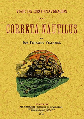 Viaje de circunnavegacion de la corbeta Nautilus: Fernando Villaamil