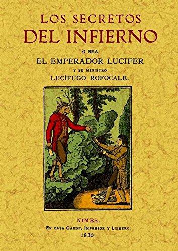 9788497616331: Secretos del infierno. Sacados de un manuscrito del ano 1522. Edicion Facsimilar (Spanish Edition)