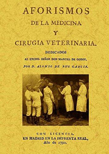 AFORISMOS DE LA MEDICINA Y CIRUGIA VETER