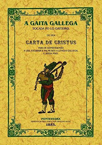 9788497616720: A gaita galega: Ou sea carta de cristus para ir deprendendo a ler, escribir e falar