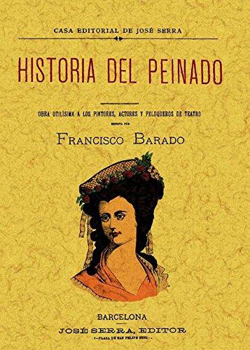 9788497616782: Historia del peinado. Edicion Facsimilar (Spanish Edition)