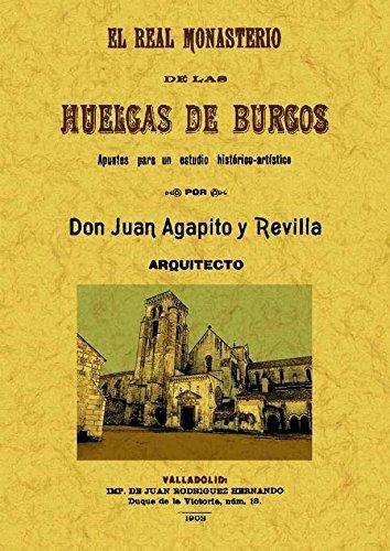9788497616812: El Real Monasterio de las Huelgas de Burgos