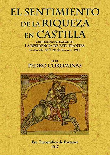 9788497616843: El Sentimiento de La Riqueza En Castilla