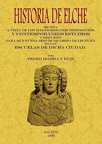 9788497616898: Historia de Elche