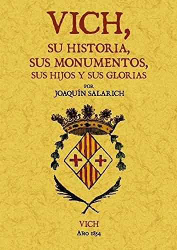 Vich, su historia, sus monumentos, sus hijos: Salarich, Joaquim