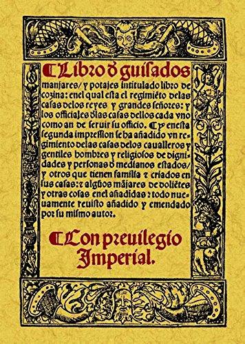 LIBRO DE GUISADOS, MANJARES Y POTAJES: NOLA, Ruperto de