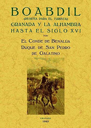 9788497617529: Boabdil : Granada y la Alhambra hasta el siglo XVI