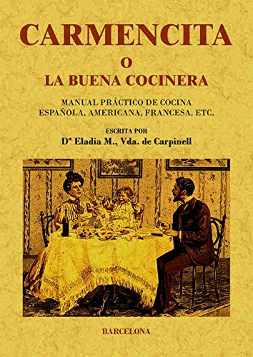 9788497617581: Carmencita O La Buena Cocinera