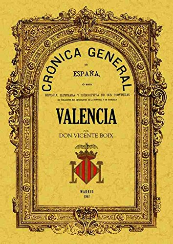 9788497618052: Crónica de la provincia de Valencia