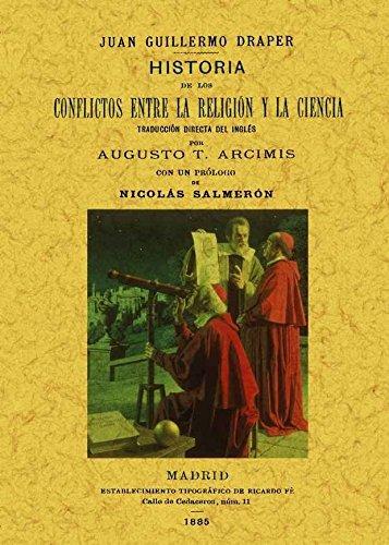 9788497618328: Historia de los conflictos entre la religion y la ciencia. Edicion Facsimilar (Spanish Edition)