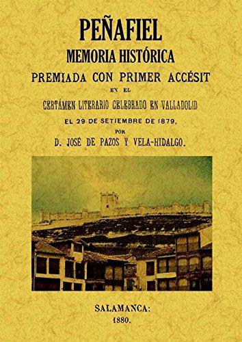 9788497618397: Peñafiel: memoria histórica.