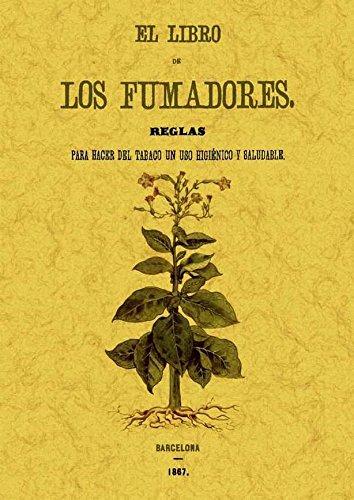 9788497618458: El libro de los fumadores. Edicion Facsimilar (Spanish Edition)