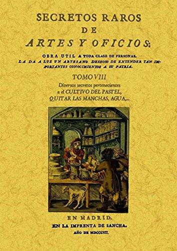 9788497618816: Secretos raros de artes y oficios (12 Tomos): Secretos raros de artes y oficios (Tomo 8)