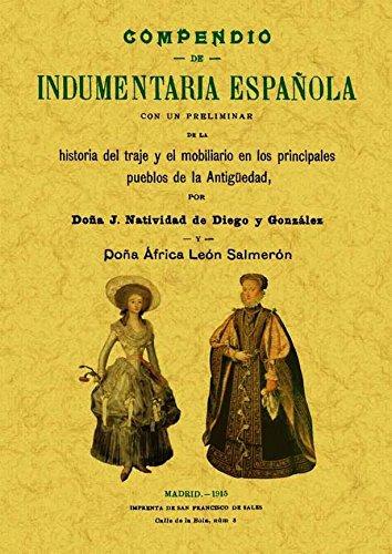 9788497618908: Compendio de indumentaria española