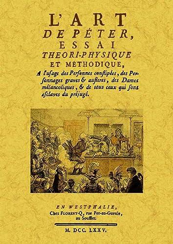 9788497619349: L Art de Peter, Essai Theori-Physique et Methodique