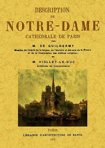 9788497619431: Description de Notre-Dame Cathédrale de Paris