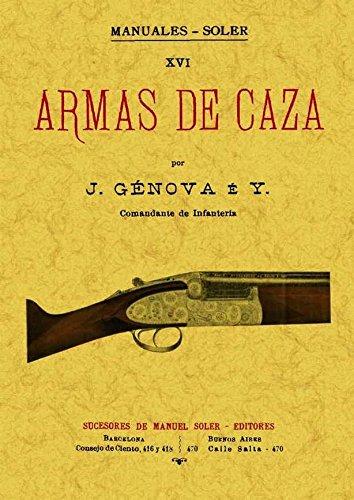 9788497619837: Armas de caza