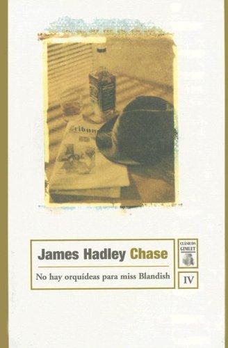 9788497620178: No hay orquideas para miss blandish (Clasicos Gimlet)