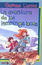 La Aventura de los Lemmings Locos (Sin: Lienas, Gemma