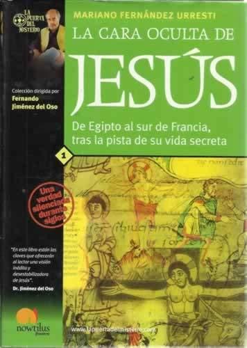 9788497630047: Cara oculta de Jesús, la