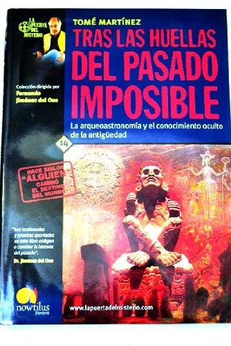 Tras Las Huellas Del Pasado Imposible (The Door to Mystery) (Spanish Edition): Martinez, Tome