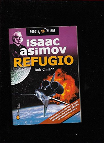 RefugioRefugio (Robot & Aliens) (Spanish Edition) (8497630475) by Chilson, Rob