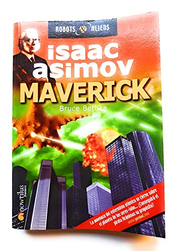 9788497630535: Maverick (Robot & Aliens) (Spanish Edition)